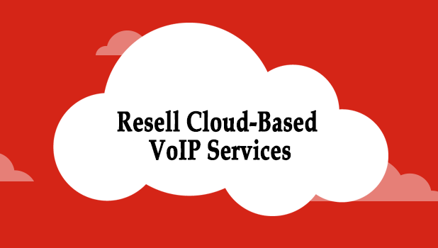 resell cloud based v1 voip services and solutions to small and medium sized businesses and make money