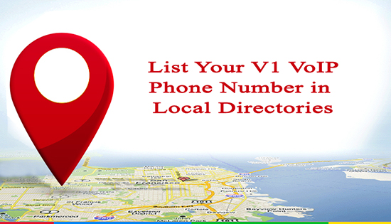 V1 VoIP explains how to get your VoIP phone number listed in local 411 information directory